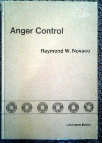 9780669990935: Anger Control: The Development and Evaluation of an Experimental Treatment (Lexington Books)