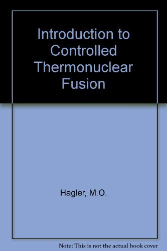 9780669991192: Introduction to Controlled Thermonuclear Fusion
