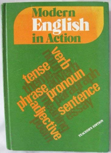 Modern English in Action, Level 8, Teacher's Edition Manual and Answer Book (0669992186) by Henry I. Christ; Jerome Carlin; Contributing Author Marguerite B. Shelmadine