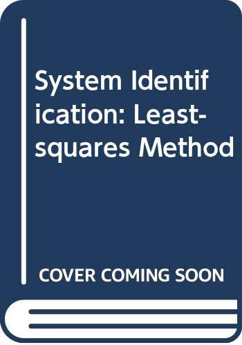 9780669996302: System Identification: Least-squares Method