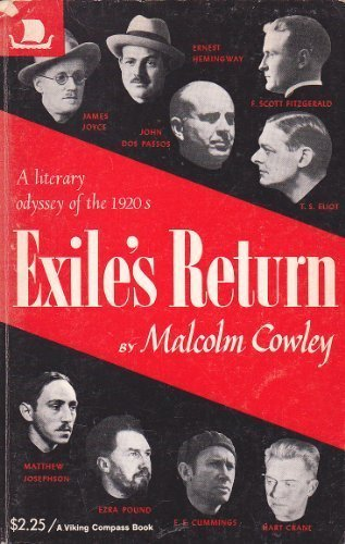 Exile's Return: Cowley, Malcolm