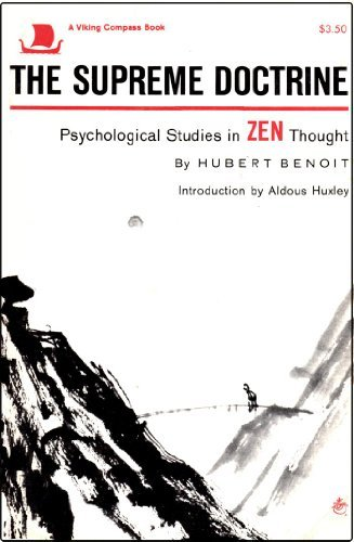 9780670000432: The Supreme Doctrine: Psychological Studies in Zen Thought