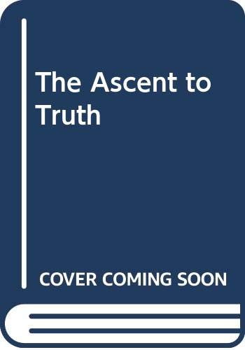 9780670000562: The Ascent to Truth