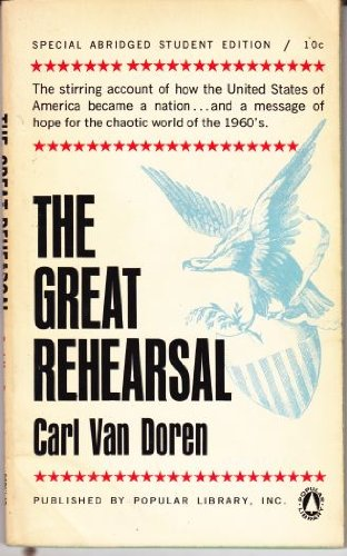 9780670000890: The Great Rehearsal: The Story of the Making and Ratifying of the Constitution of the United States
