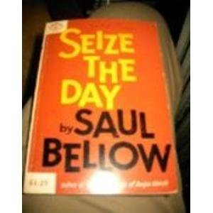Seize the Day (Viking Compass Edition): Bellow, Saul