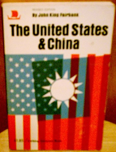 The United States and China (0670001082) by John King Fairbank