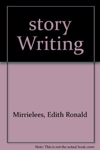 Story Writing: Mirrielees, Edith R.