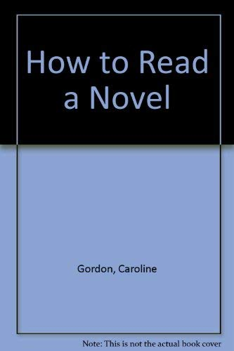 9780670001538: How to Read a Novel