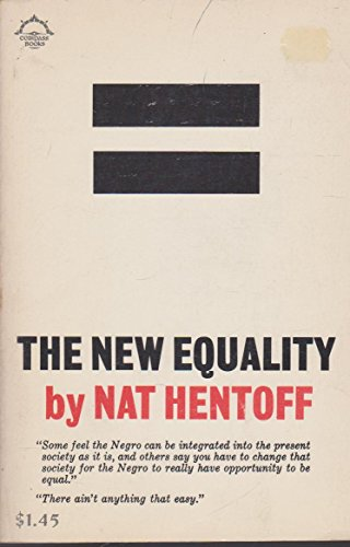 The New Equality (0670001856) by Nat Hentoff