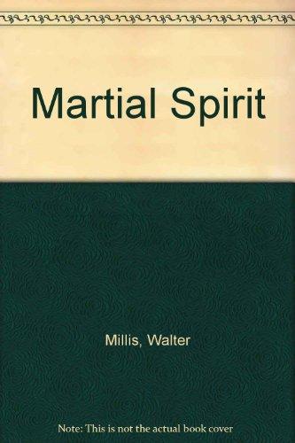 9780670001866: Martial Spirit