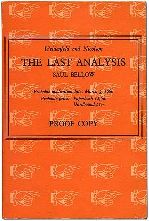 The Last Analysis by Bellow, Saul: Saul Bellow