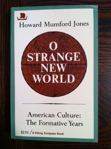 9780670002078: O Strange New World