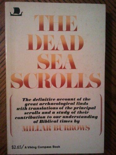 The Dead Sea Scrolls: Millar Burrows