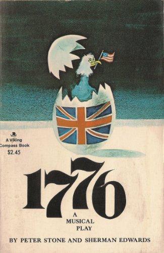 9780670002832: 1776: A Musical Play