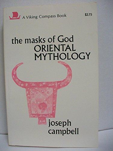 9780670002993: The Masks of God: Oriental Mythology