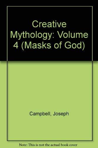 9780670003013: Creative Mythology: Volume 4 (Masks of God)
