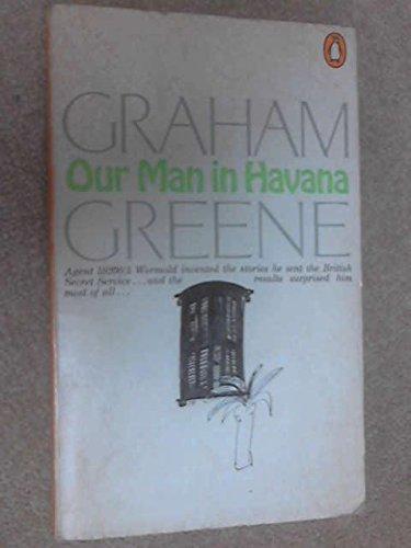 Our Man in Havana: Greene, Graham