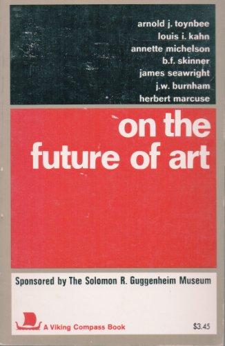 On the Future of Art: Fry, Edward Fl, Intro.