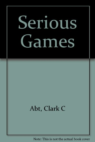9780670003136: Serious Games