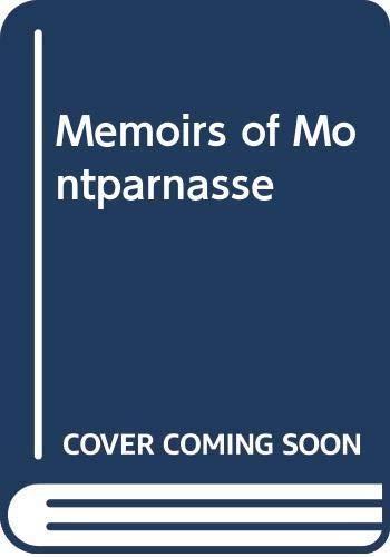 9780670003266: Memoirs of Montparnasse