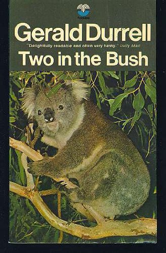 Two in the Bush: Gerald Durrell