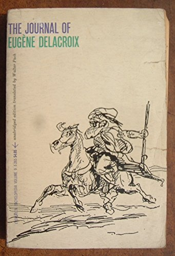 The Journal of Eugene Delacroix (Viking Compass Book, C335): Delacroix, Eugene (translation by ...