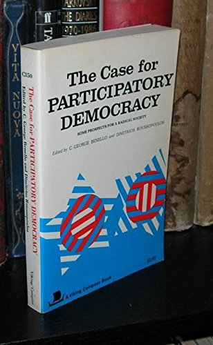 9780670003501: The Case for Participatory Democracy: Some Prospects for a Radical Society