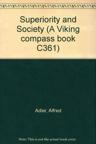 9780670003617: Superiority and Society (A Viking compass book C361)