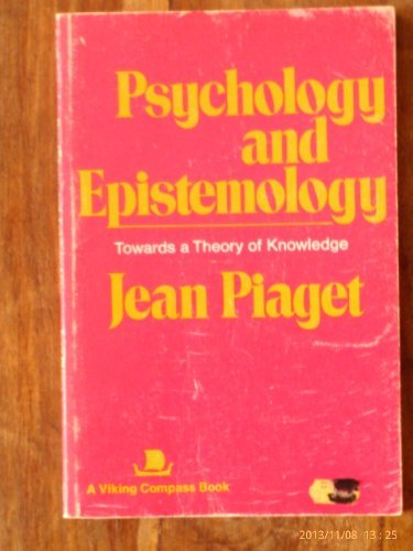 9780670003624: Psychology and Epistemology: Towards a Theory of Knowledge