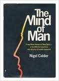 The Mind of Man: Calder, Nigel