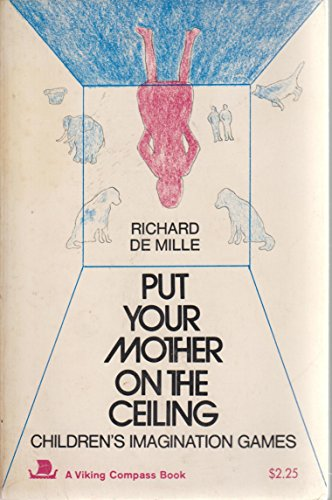 9780670003815: Put Your Mother on the Ceiling