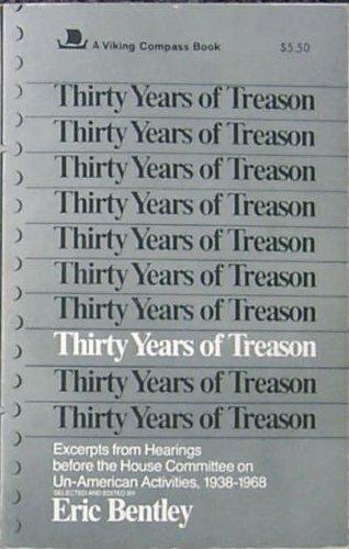 9780670003846: Thirty Years of Treason