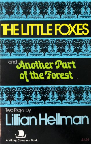 9780670003945: The Little Foxes and Another Part of the Forest (A Viking compass book)
