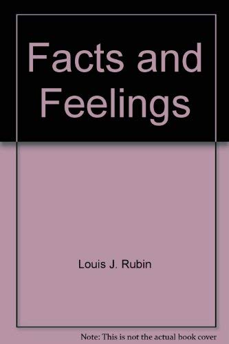 9780670004072: Facts and Feelings