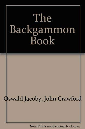 The Backgammon Book: Crawford, John R.;