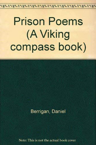 Prison Poems (A Viking compass book): Berrigan, Daniel