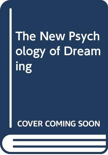 9780670005765: The New Psychology of Dreaming