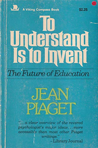 9780670005772: To Understand is to Invent