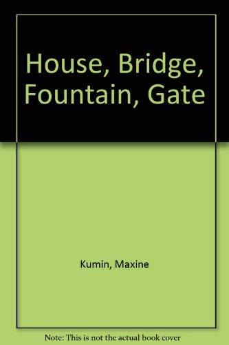 9780670005925: House, Bridge, Fountain, Gate