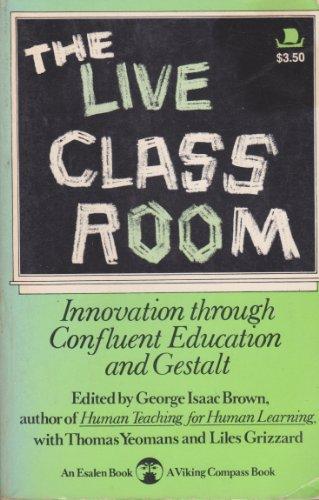 9780670006052: The Live Classroom