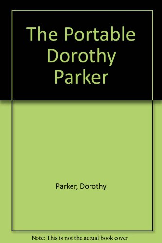 The Portable Dorothy Parker: 2 (0670010049) by Parker, Dorothy