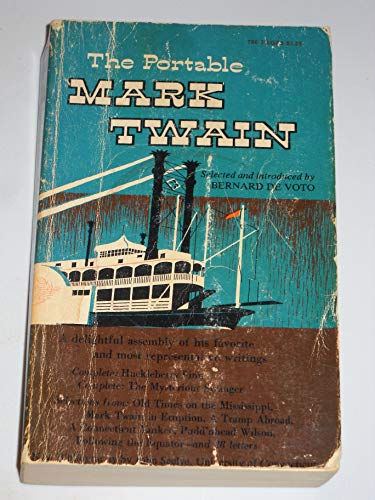 Portable Mark Twain: DeVoto, Bernard