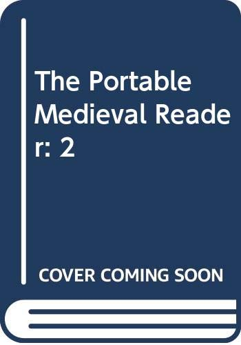 9780670010462: The Portable Medieval Reader: 2