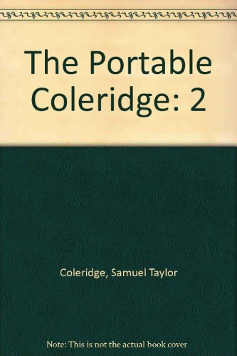 9780670010486: The Portable Coleridge: 2