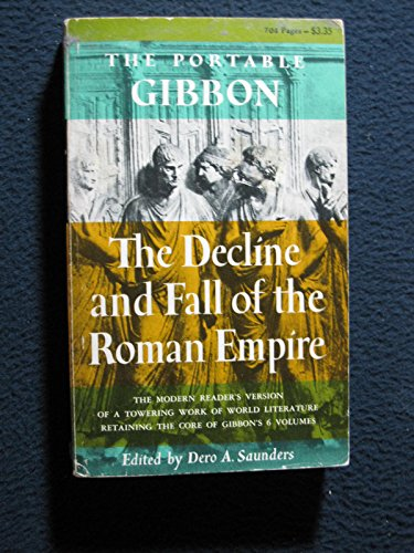 9780670010608: The Portable Gibbon: The decline and Fall of the Roman Empire
