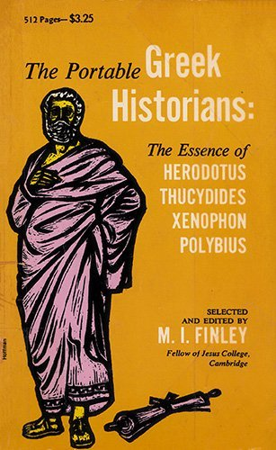 9780670010653: The Portable Greek Historians