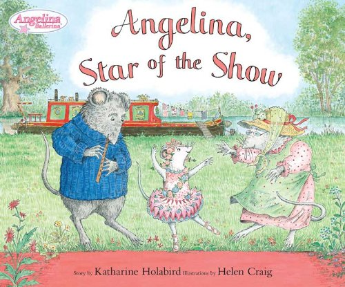 9780670011087: Angelina Star of the Show (Angelina Ballerina)