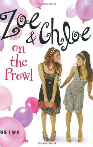 9780670011209: Zoe and Chloe on the Prowl