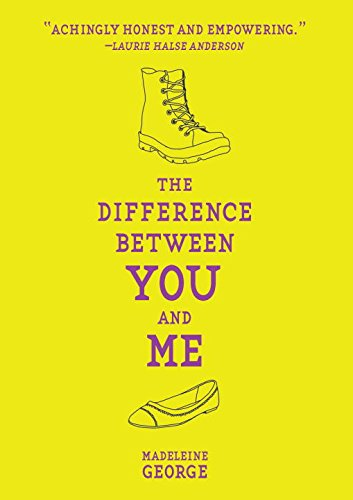 The Difference Between You and Me: Madeleine George