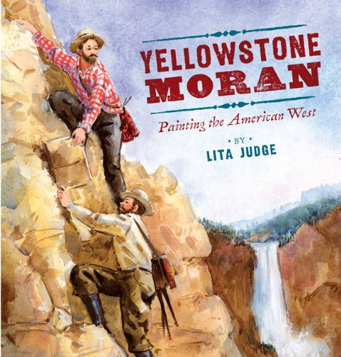 YELLOWSTONE MORAN: PAINTING THE AMERICAN WEST (1ST PRINTING IN DJ)